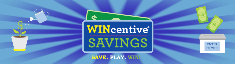 WINcentive Savings Account